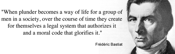 Bastiat-when-plunder-becomes-a-way-of-life