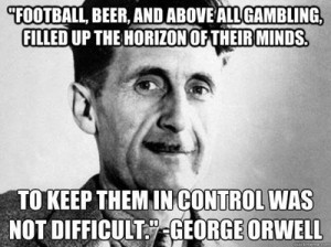 Orwell bread and circuses quote