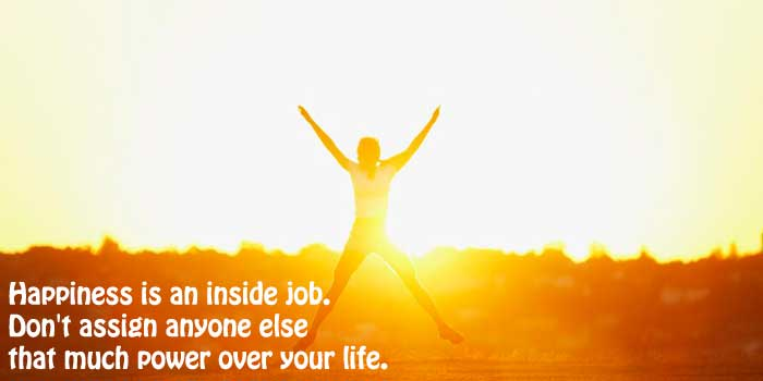 happiness-is-an-inside-job-don't-assign