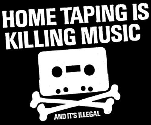home-taping-is-illegal