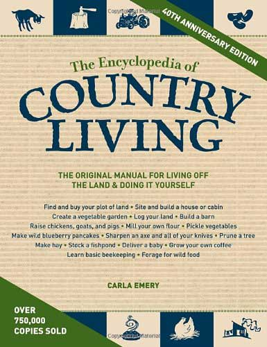Top 9 most popular off grid living books critical cactus 1 the encyclopedia of country living solutioingenieria Images