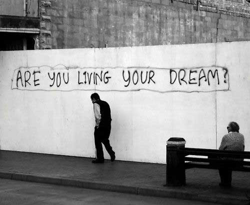 are-you-living-your-dream-street-art